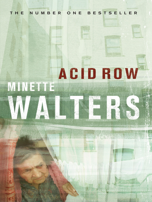 Title details for Acid Row by Minette Walters - Available