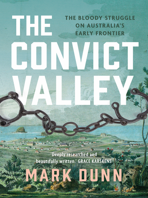 Title details for The Convict Valley by Mark Dunn - Wait list