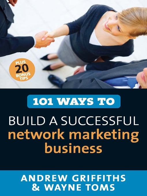 Title details for 101 Ways to Build a Successful Network Marketing Business by Andrew Griffiths - Available