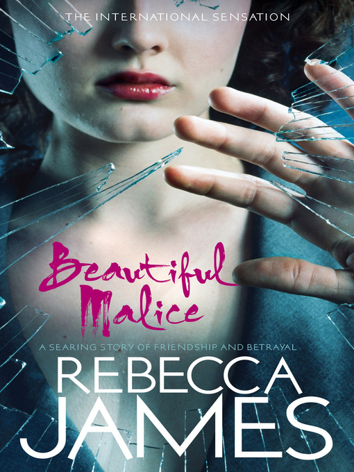 Title details for Beautiful Malice by Rebecca James - Available