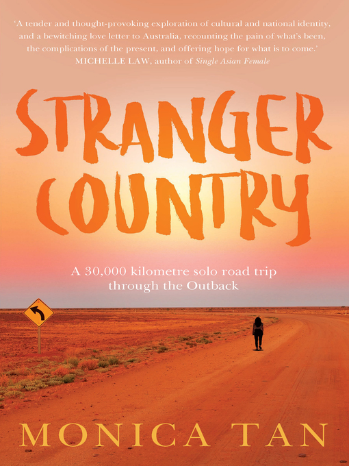 Title details for Stranger Country by Monica Tan - Available