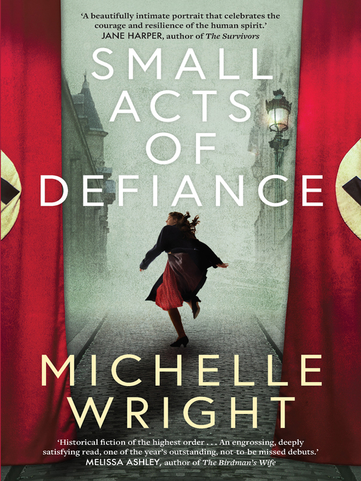 Title details for Small Acts of Defiance by Michelle Wright - Wait list