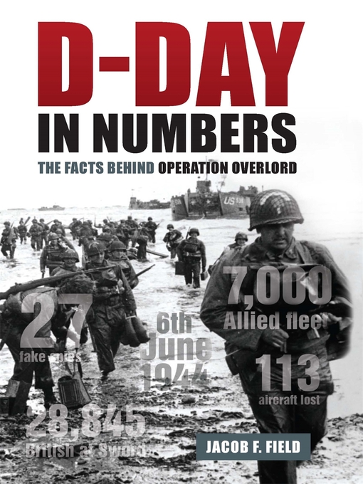 Title details for D-Day in Numbers by Jacob F. Field - Wait list