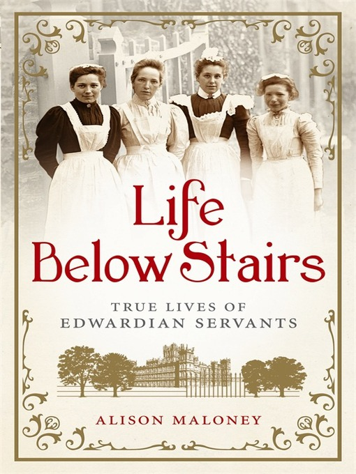 Title details for Life Below Stairs by Alison Maloney - Wait list