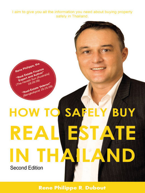 Title details for How to Safely Buy Real Estate in Thailand by René Philippe R. Dubout - Available