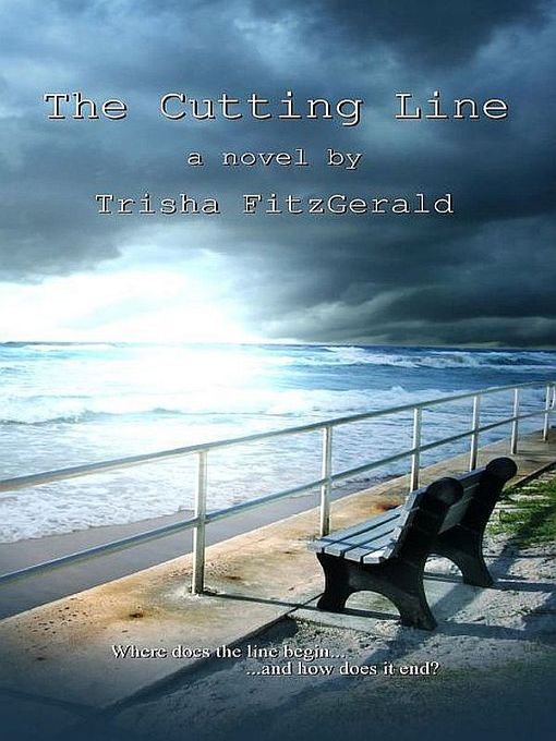 Title details for The Cutting Line by Trisha FitzGerald - Available