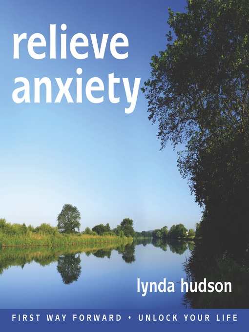 Title details for Relieve Anxiety by Lynda Hudson - Wait list