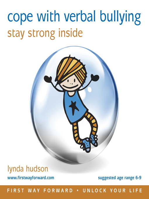 Title details for Cope with Verbal Bullying by Lynda Hudson - Available