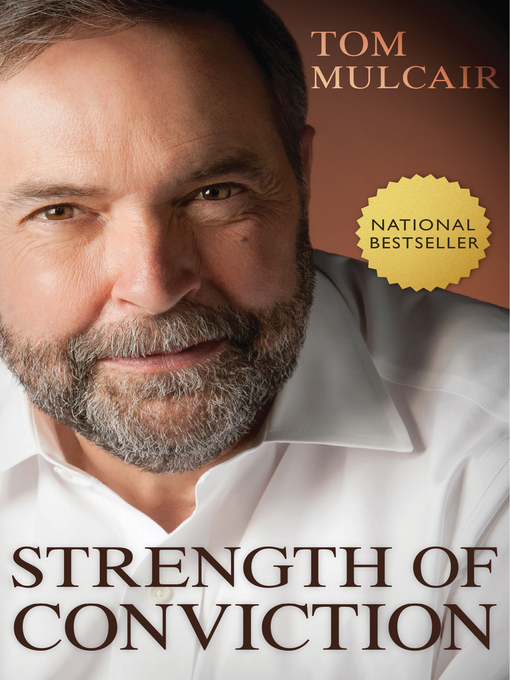 Title details for Strength of Conviction by Tom Mulcair - Available