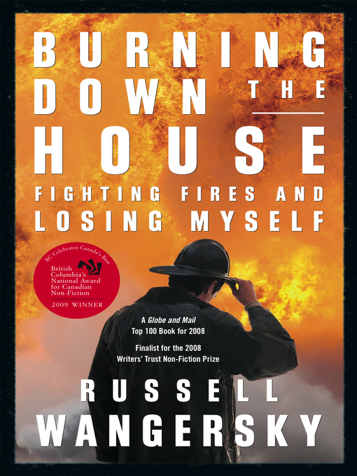 Title details for Burning Down the House by Russell Wangersky - Available
