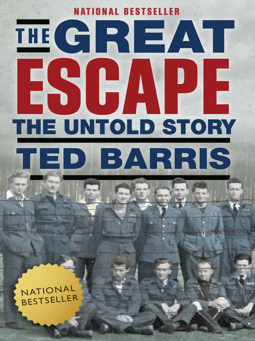 Title details for The Great Escape by Ted Barris - Available