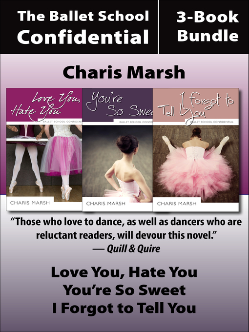 Title details for The Complete 3-Book Bundle: Love You, Hate You / I Forgot to Tell You / You're So Sweet by Charis Marsh - Available
