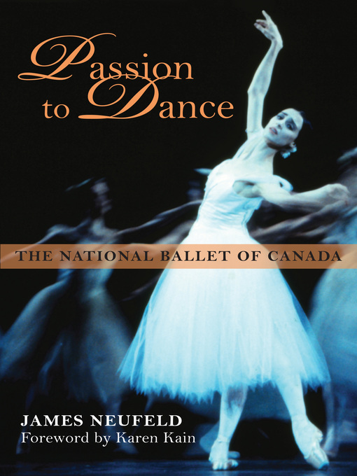Title details for Passion to Dance by James Neufeld - Available