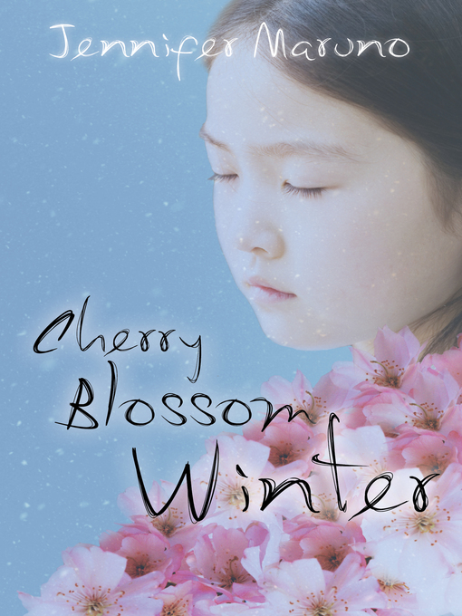 Title details for Cherry Blossom Winter by Jennifer Maruno - Available