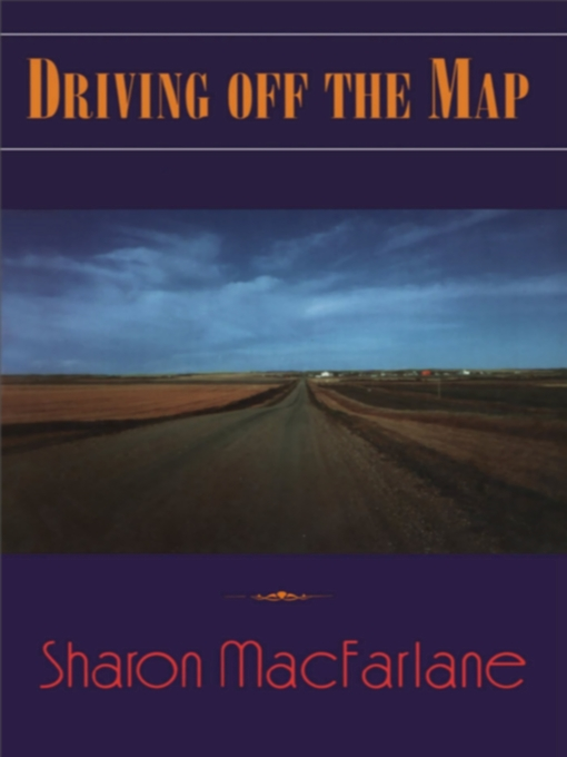 Title details for Driving off the Map by Sharon MacFarlane - Wait list