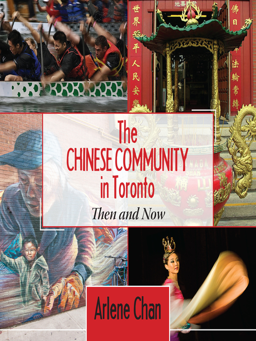 Title details for The Chinese Community in Toronto by Arlene Chan - Available