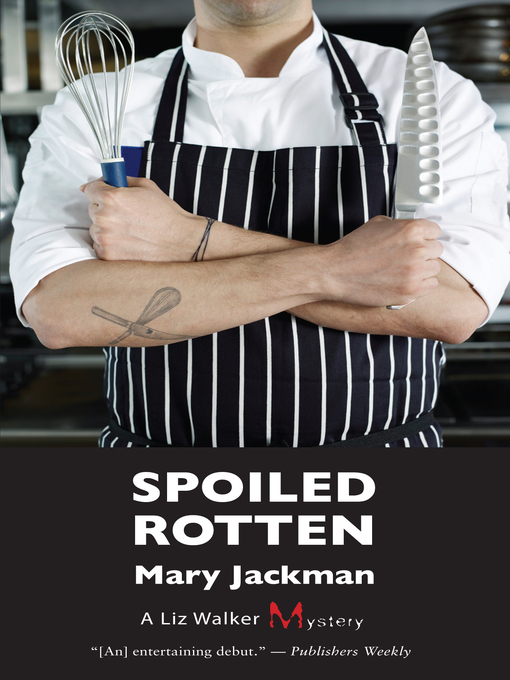 Title details for Spoiled Rotten by Mary Jackman - Wait list