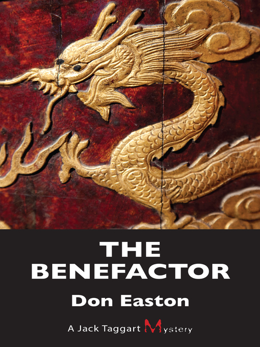 Title details for The Benefactor by Don Easton - Available