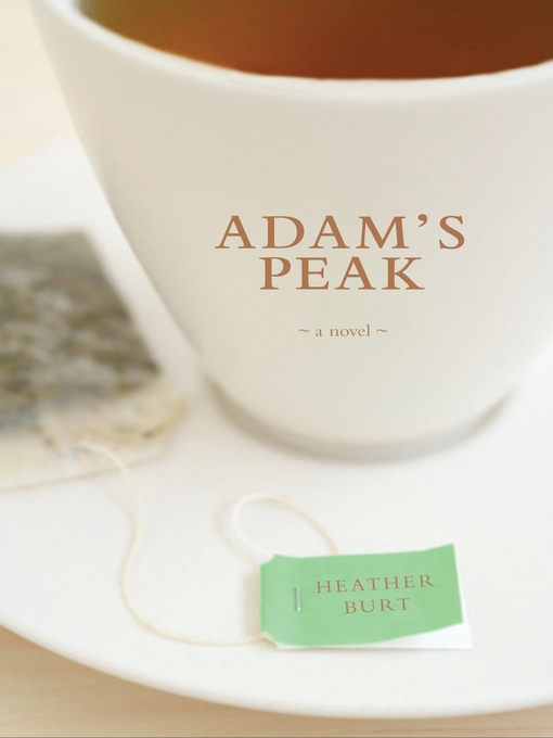 Title details for Adam's Peak by Heather Burt - Available