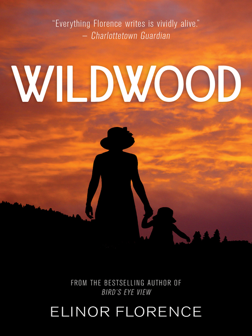 Title details for Wildwood by Elinor Florence - Wait list