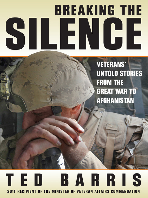 Title details for Breaking the Silence by Ted Barris - Available