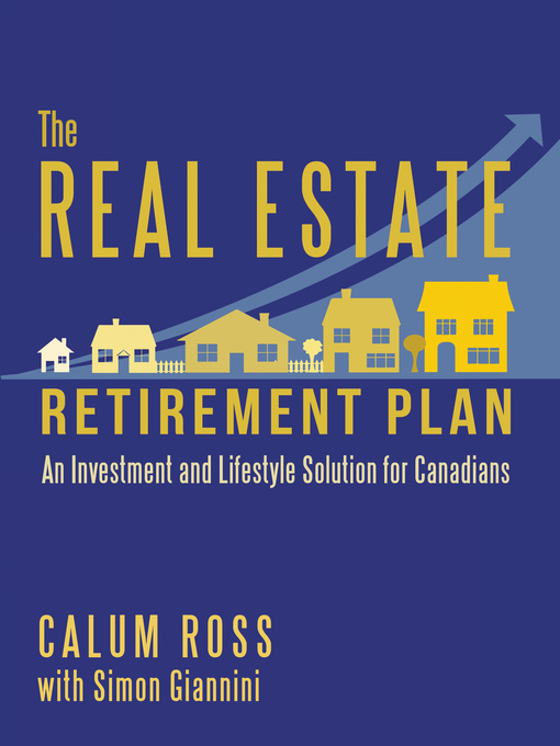 Cover of The Real Estate Retirement Plan