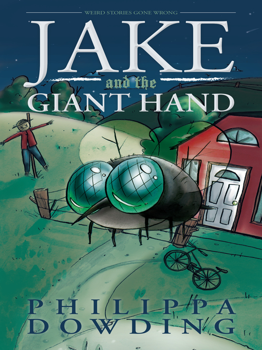 Title details for Jake and the Giant Hand by Philippa Dowding - Available