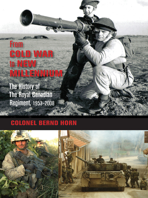 Title details for From Cold War to New Millennium by Bernd Horn - Available
