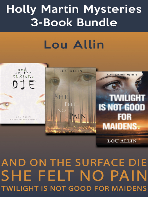 Title details for Holly Martin Mysteries 3-Book Bundle by Lou Allin - Available