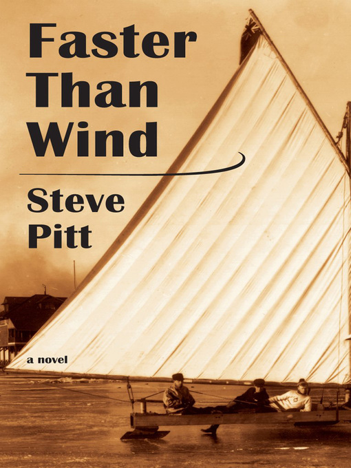 Title details for Faster Than Wind by Steve Pitt - Available