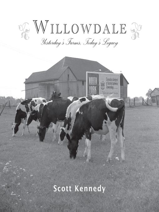 Title details for Willowdale by Scott Kennedy - Wait list