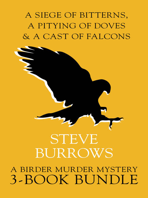 Title details for Birder Murder Mysteries 3-Book Bundle by Steve Burrows - Wait list