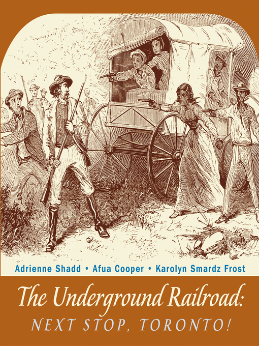 Title details for The Underground Railroad by Adrienne Shadd - Wait list