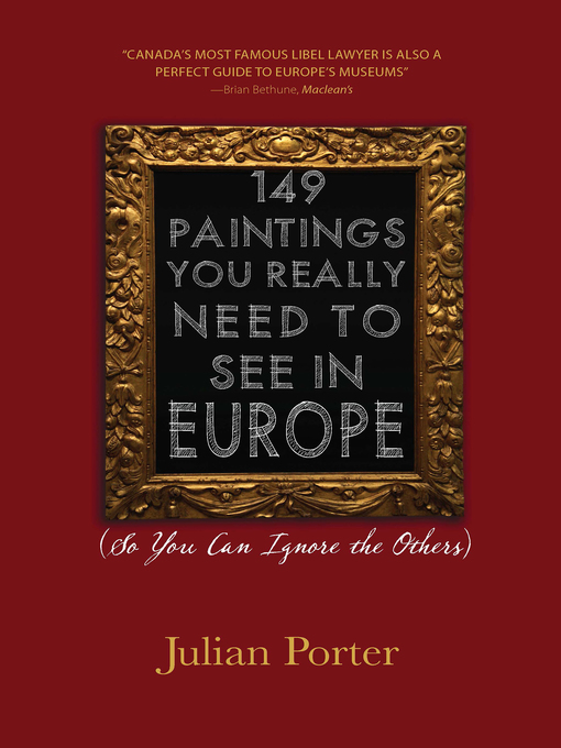 Title details for 149 Paintings You Really Need to See in Europe by Julian Porter - Available