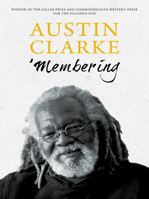 Title details for 'Membering by Austin Clarke - Wait list