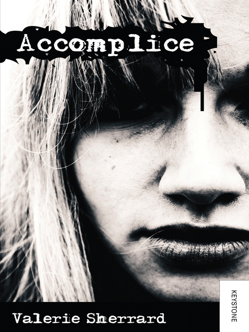 Title details for Accomplice by Valerie Sherrard - Wait list