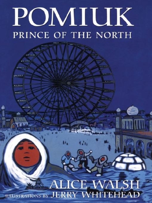 Title details for Pomiuk, Prince of the North by Alice Walsh - Available