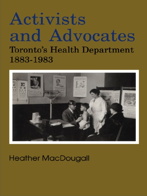 Title details for Activists and Advocates by Heather MacDougall - Available