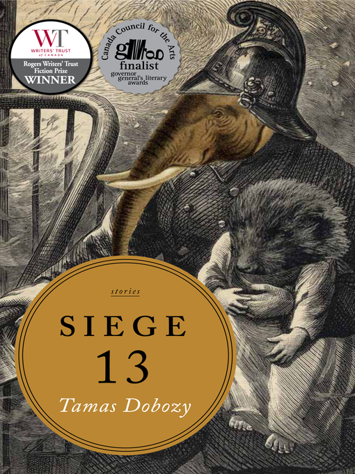 Title details for Siege 13 by Tamas Dobozy - Available