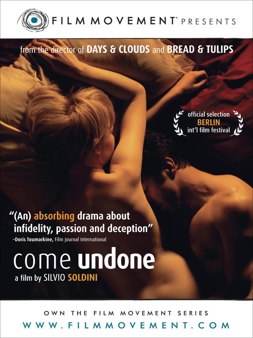 Title details for Come Undone by Silvio Soldini - Available