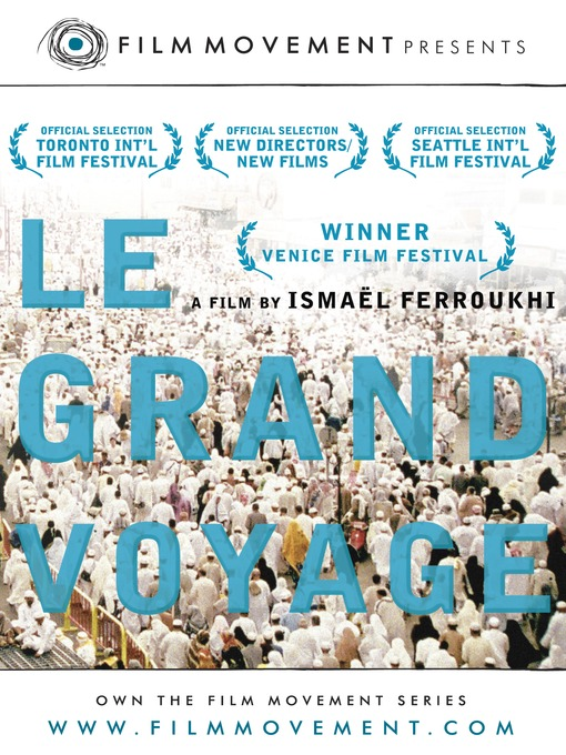 Title details for Le Grand Voyage by Nicolas Cazalé - Available