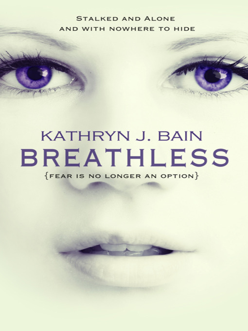 Title details for Breathless by Kathryn J. Bain - Available