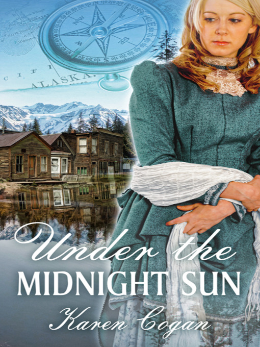 Title details for Under The Midnight Sun by Karen Cogan - Wait list