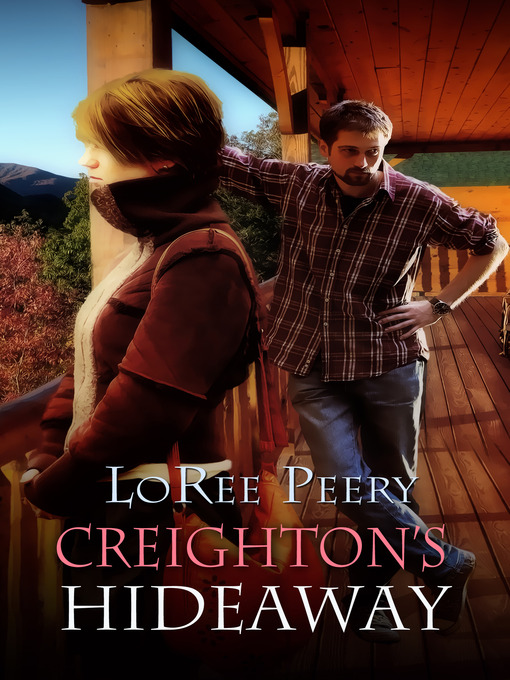 Title details for Creighton's Hideaway by LoRee Peery - Wait list