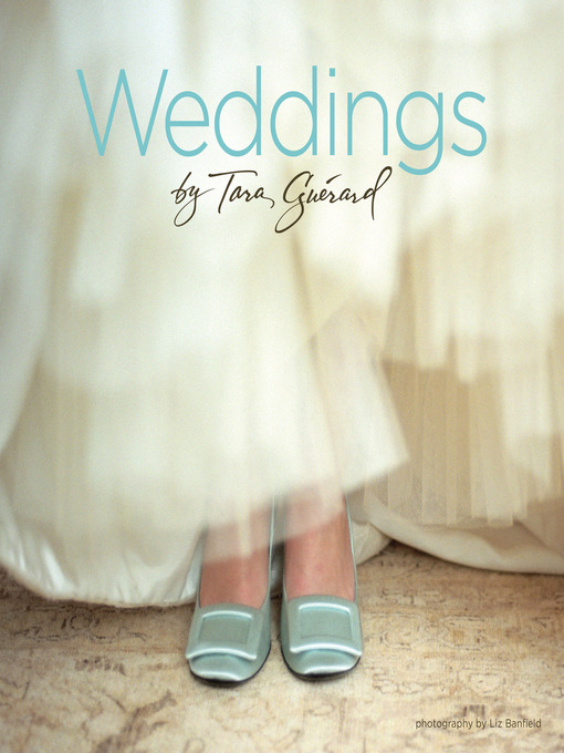 Title details for Weddings by Tara Guérard by Tara Guérard - Available