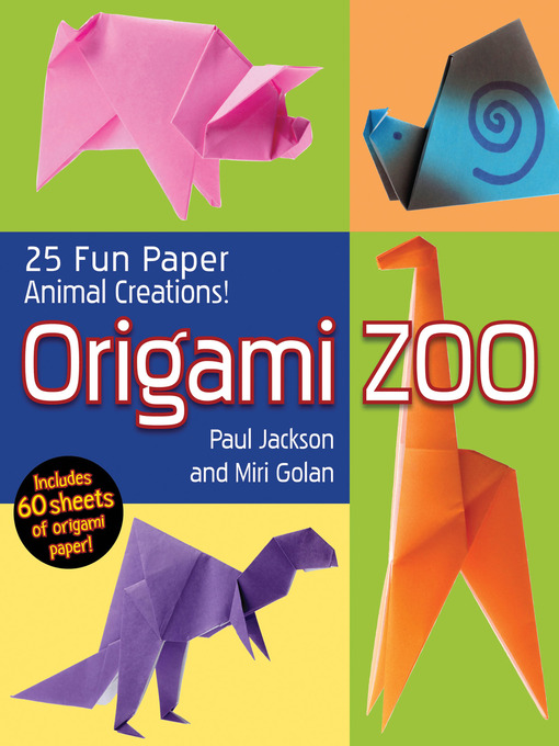 Title details for Origami Zoo by Paul Jackson - Available