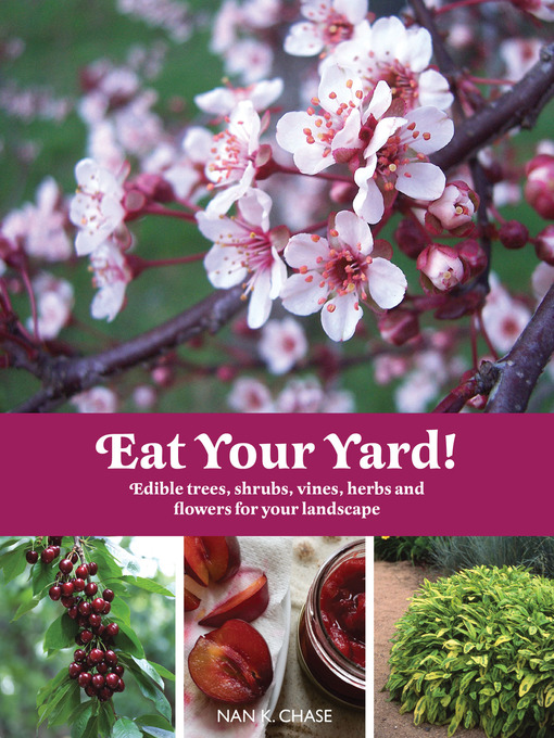 Title details for Eat Your Yard by Nan Chase - Available