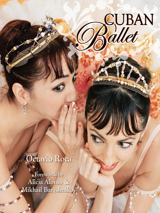 Title details for Cuban Ballet by Octavio Roca - Available