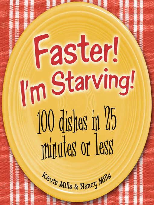 Title details for Faster! I'm Starving! by Kevin Mills - Wait list
