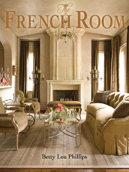 Title details for The French Room by Betty Lou Phillips - Wait list